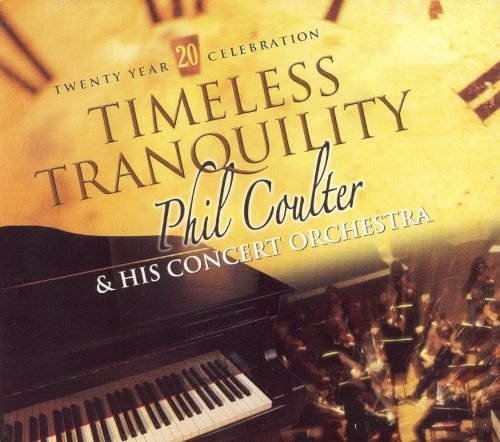 Image of   Phil Coulter & His Orchestra - Timeless Tranquility - CD