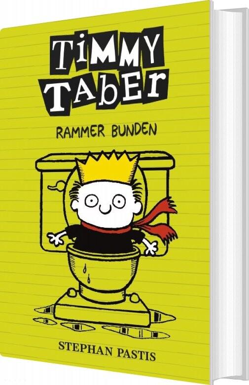 Timmy Taber 4: Rammer Bunden - Stephan Pastis - Bog