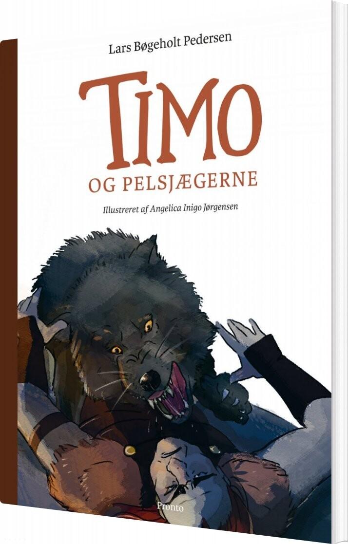 Timo Og Pelsjægerne - Lars Bøgeholt Pedersen - Bog