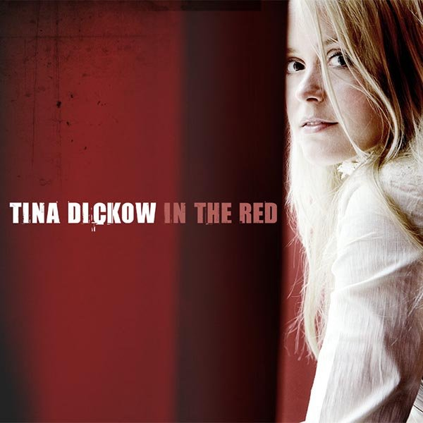 Tina Dickow - In The Red - CD