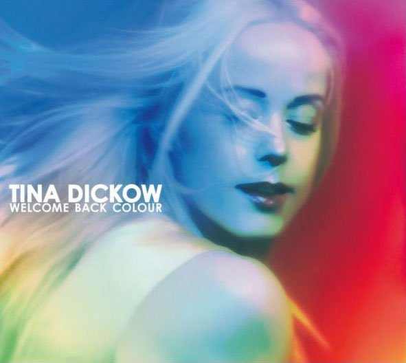 Image of   Tina Dickow - Welcome Back Colour - CD