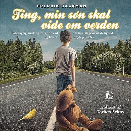 Image of   Ting, Min Søn Skal Vide Om Verden - Lydbog - Fredrik Backman - Cd Lydbog