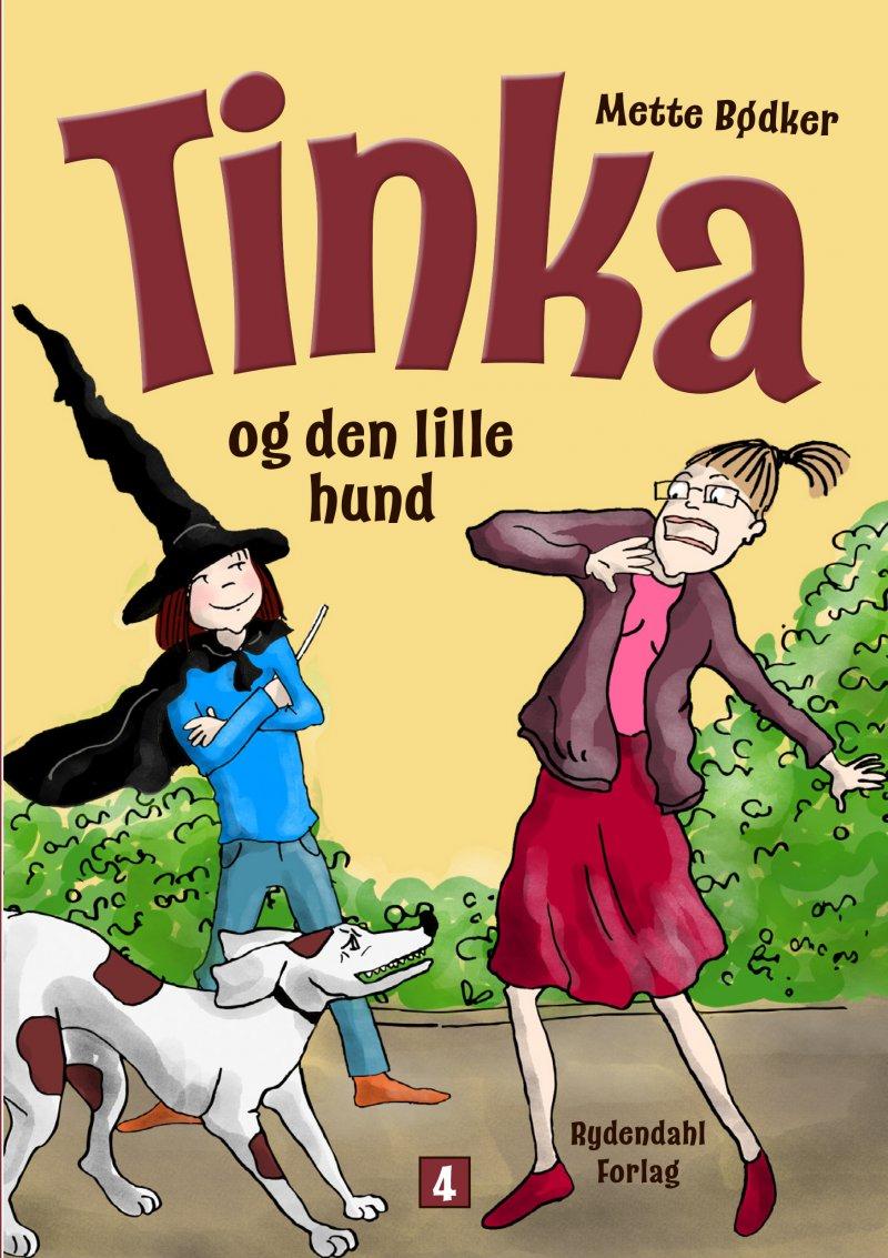 Image of   Tinka Og Den Lille Hund - Mette Bødker - Bog