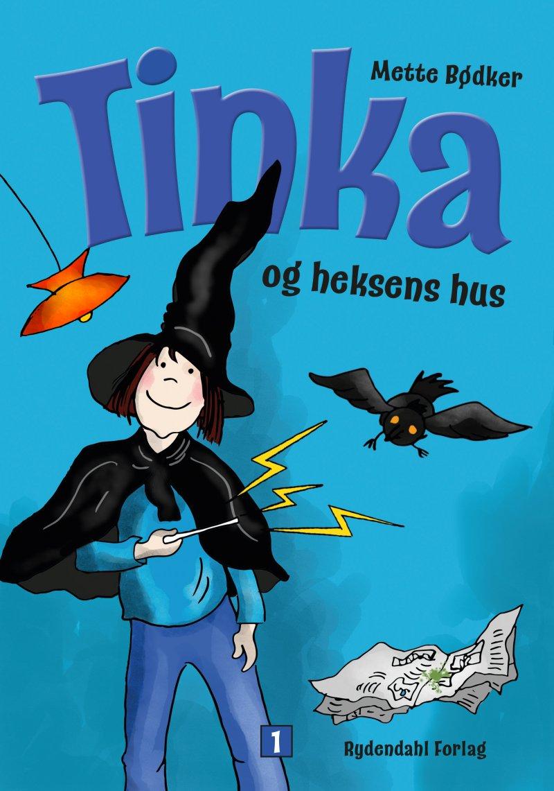 Image of   Tinka Og Heksens Hus - Mette Bødker - Bog