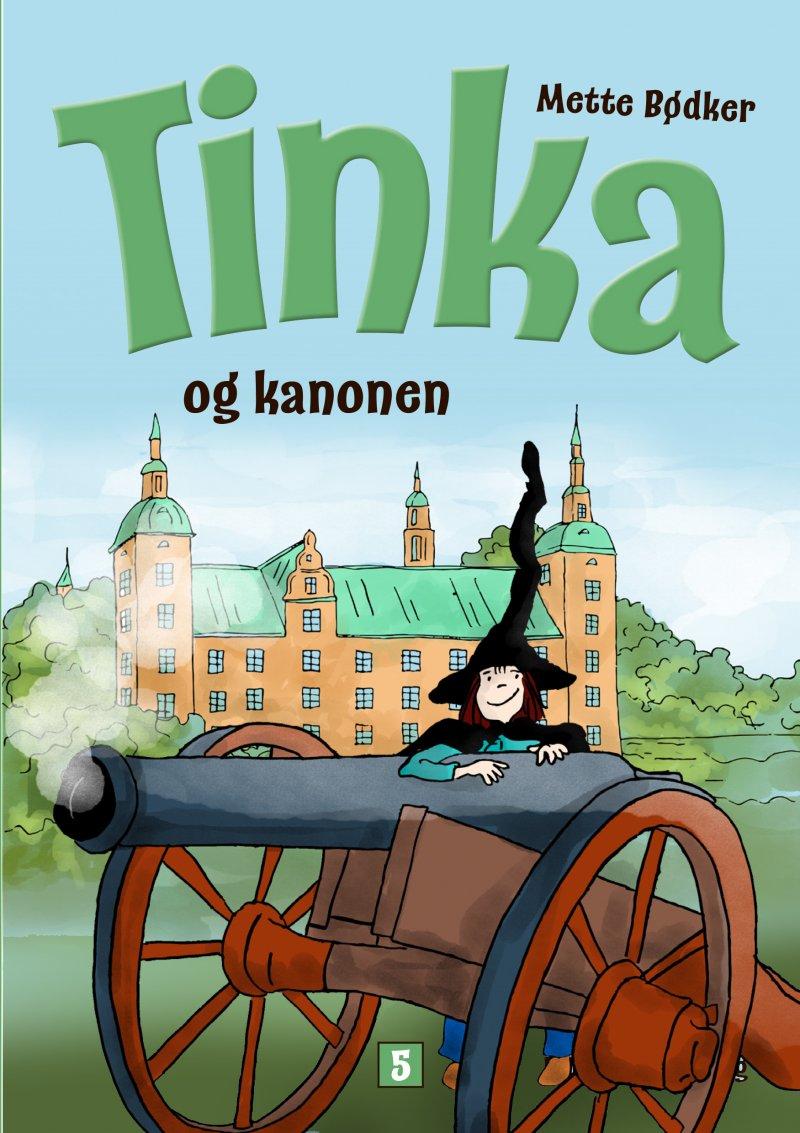 Image of   Tinka Og Kanonen - Mette Bødker - Bog