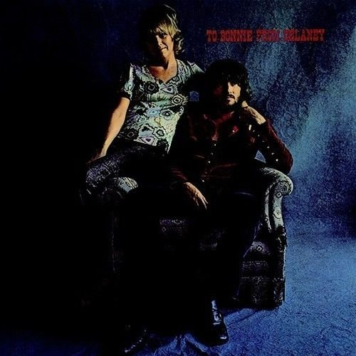 Image of   Delaney & Bonnie - To Bonnie From Delaney - CD