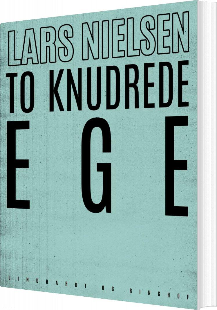 To Knudrede Ege - Lars Nielsen - Bog