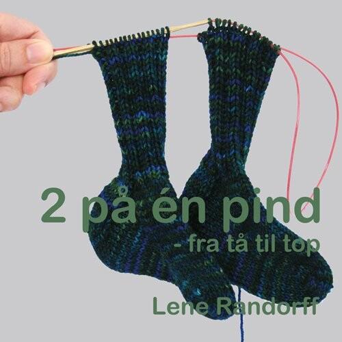 Image of   To På én Pind - Fra Tå Til Top - Lene Randorff - Bog