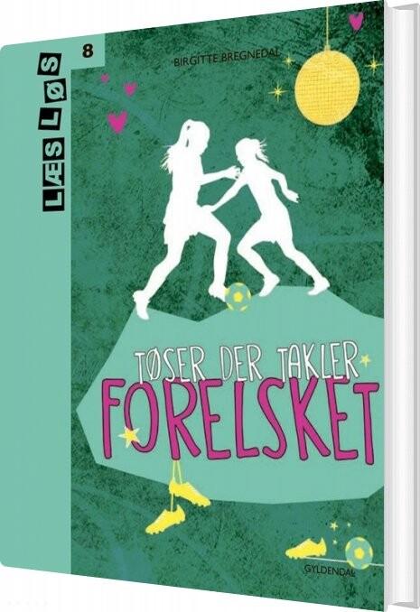 Image of   Tøser Der Takler - Forelsket - Birgitte Bregnedal - Bog