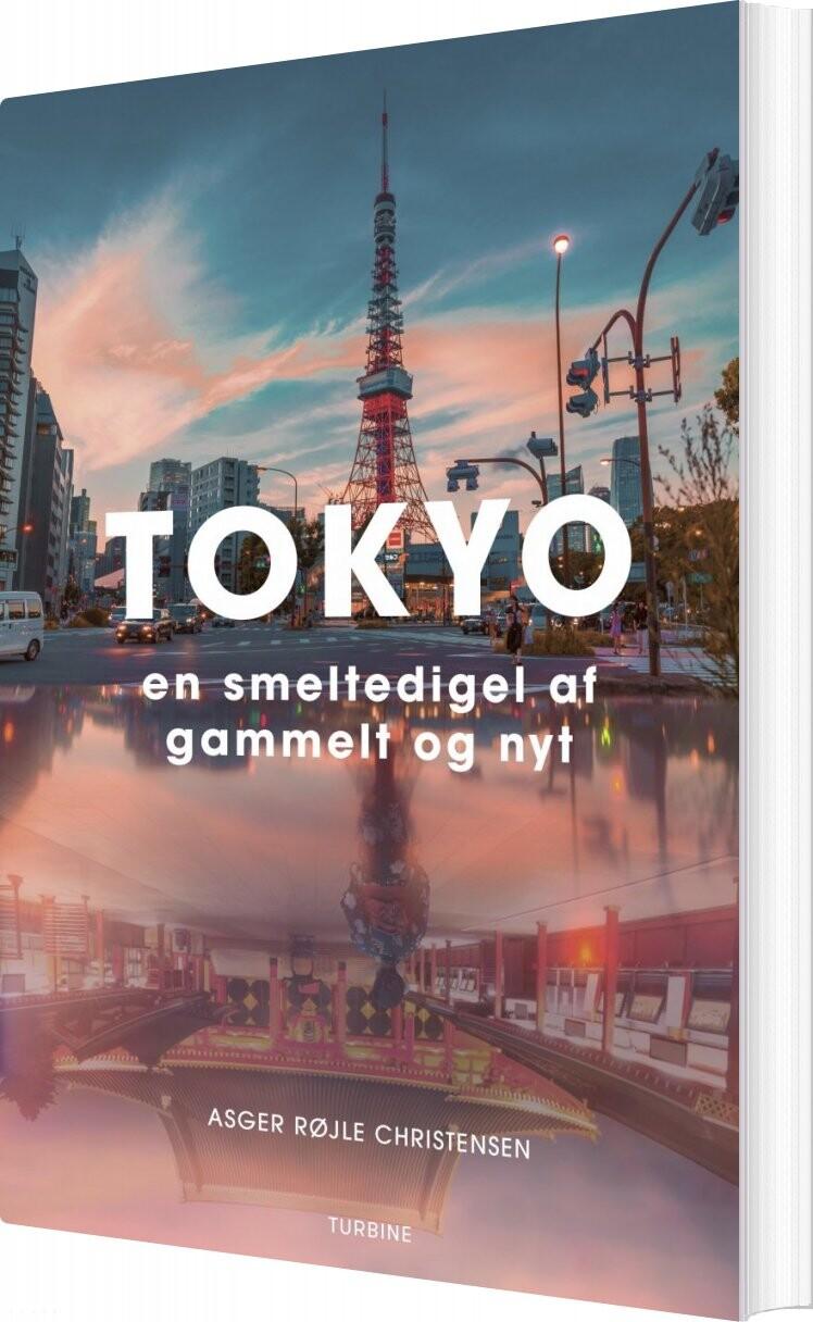 Tokyo - Asger Røjle Christensen - Bog