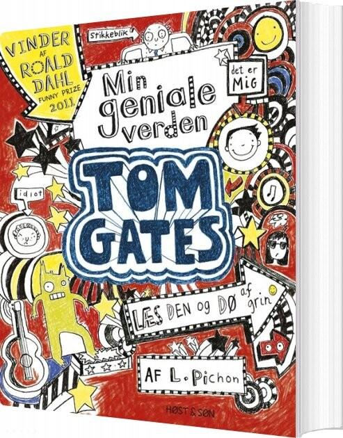 Tom Gates - Min Geniale Verden - Liz Pichon - Bog