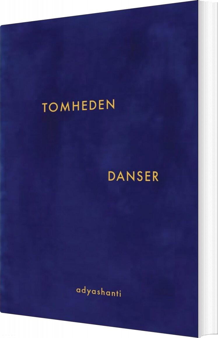 Tomheden Danser - Adyashanti - Bog
