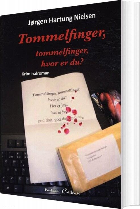 Image of   Tommelfinger, Tommelfinger, Hvor Er Du? - Jørgen Hartung Nielsen - Bog