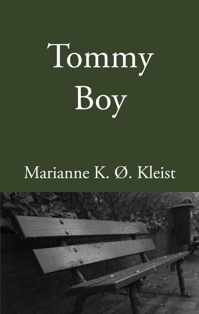 Tommy Boy - Marianne K. ø. Kleist - Bog