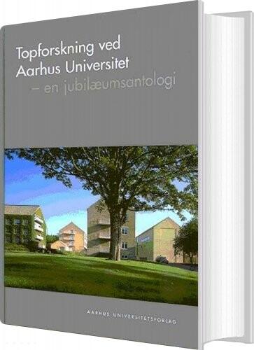 Image of   Topforskning Ved Aarhus Universitet - Bog