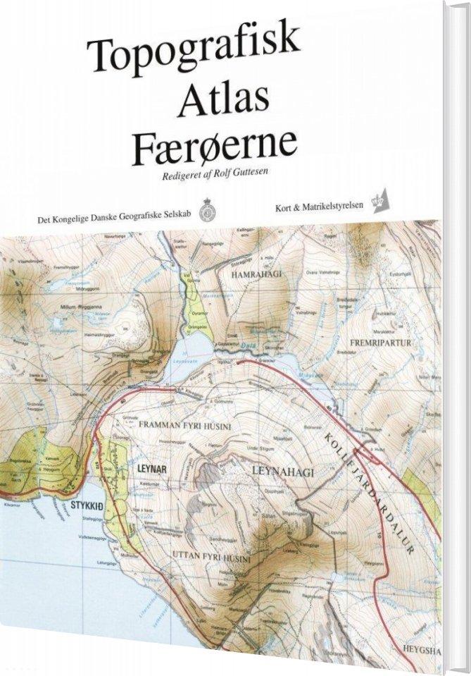 Kob Topografisk Atlas Faeroerne Rolf Guttesen Bog Billigt Pa
