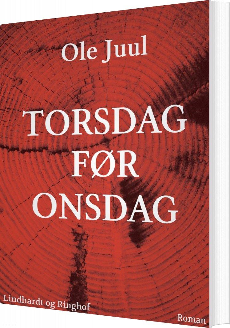 Torsdag Før Onsdag - Ole Juul - Bog