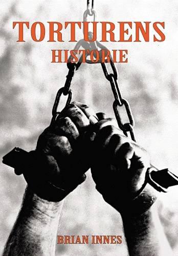 Image of   Torturens Historie - Brian Innes - Bog