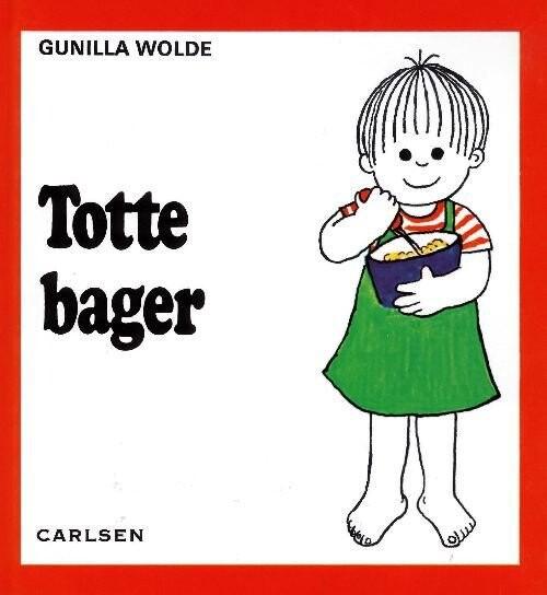 Totte Bager (7) - Gunilla Wolde - Bog