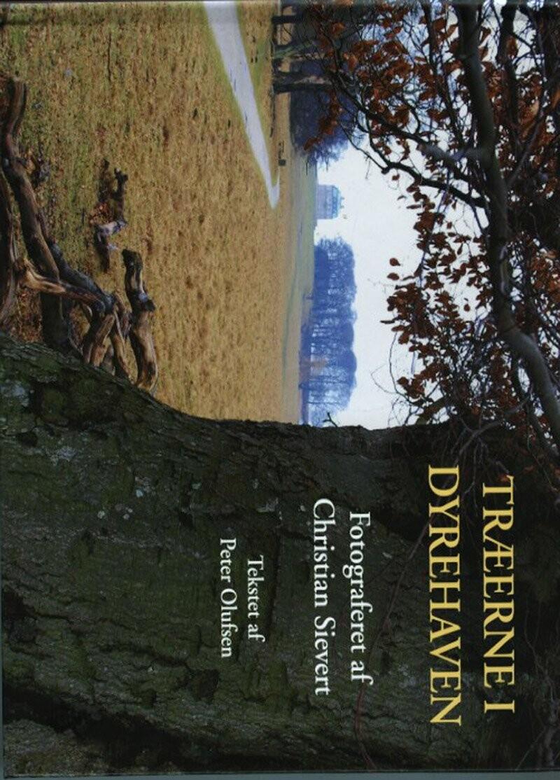 Image of   Træerne I Dyrehaven - Christian Sievert - Bog