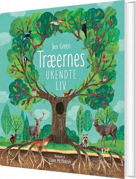 Træernes Ukendte Liv - Jen Green - Bog