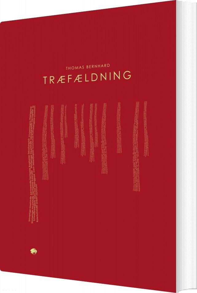 Image of   Træfældning - Thomas Bernhard - Bog