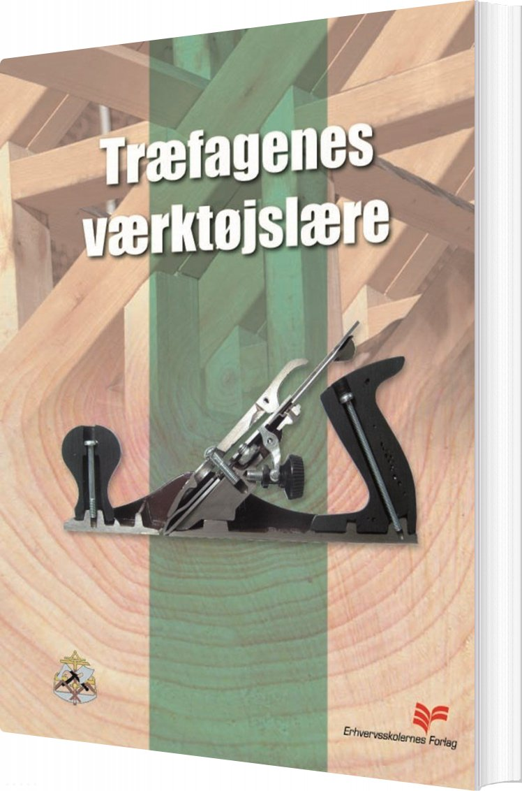 Træfagenes Værktøjslære - Tømrerfagets Lærebogsudvalg - Bog
