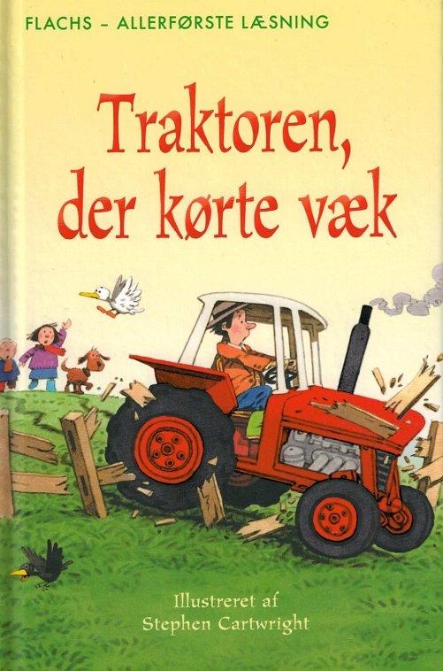 Traktoren, Der Kørte Væk - Heather Amery - Bog