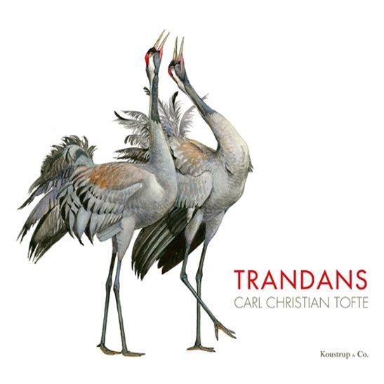 Trandans - Carl Christian Tofte - Bog
