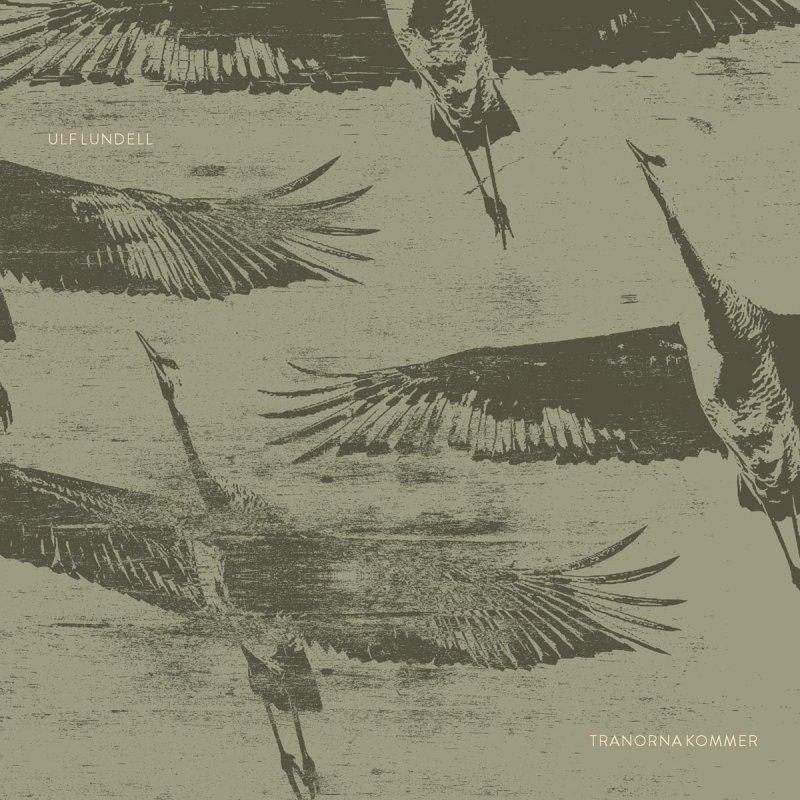 Billede af Ulf Lundell - Tranorna Kommer - CD