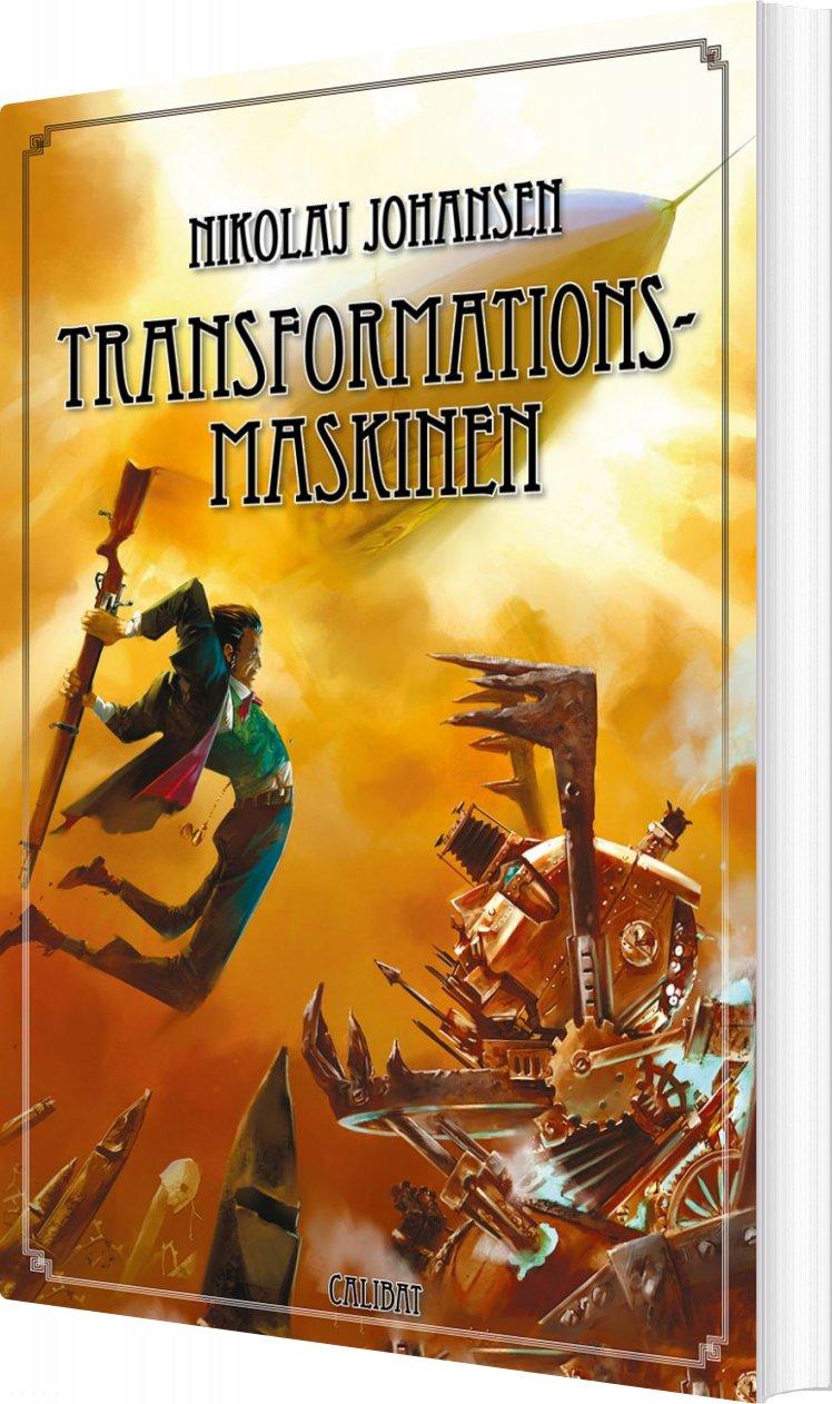 Image of   Transformationsmaskinen - Nikolaj Johansen - Bog