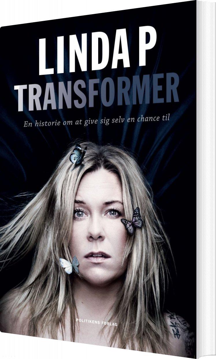Transformer - Biografi - Linda P - Bog