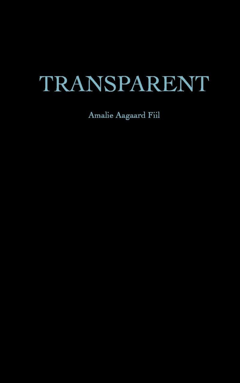 Image of   Transparent - Amalie Fiil - Bog