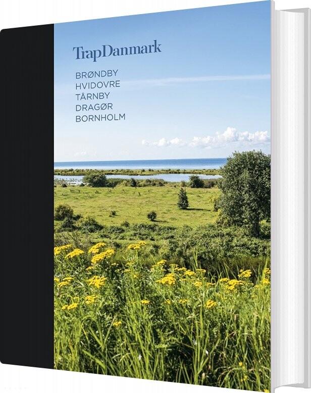 Image of   Trap Danmark: Brøndby, Hvidovre, Tårnby, Dragør, Bornholm - Trap Danmark - Bog