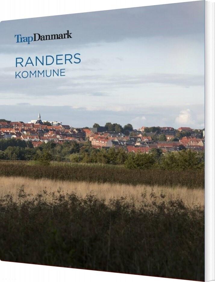 Image of   Trap Danmark: Randers Kommune - Trap Danmark - Bog