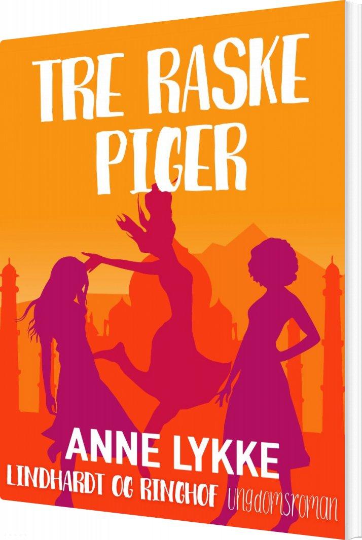 Tre Raske Piger - Anne Lykke - Bog