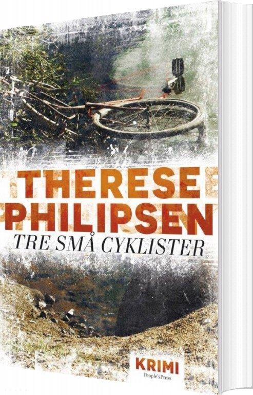 Image of   Tre Små Cyklister - Therese Philipsen - Bog