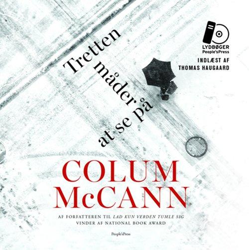 Tretten Måder At Se På - Colum Mccann - Cd Lydbog