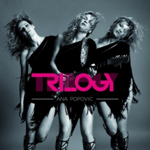Image of   Ana Popovic - Trilogy - CD