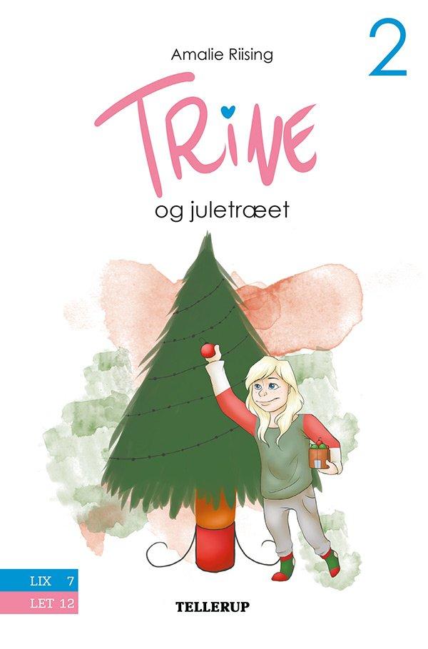 Billede af Trine #2: Trine Og Juletræet - Amalie Riising - Bog