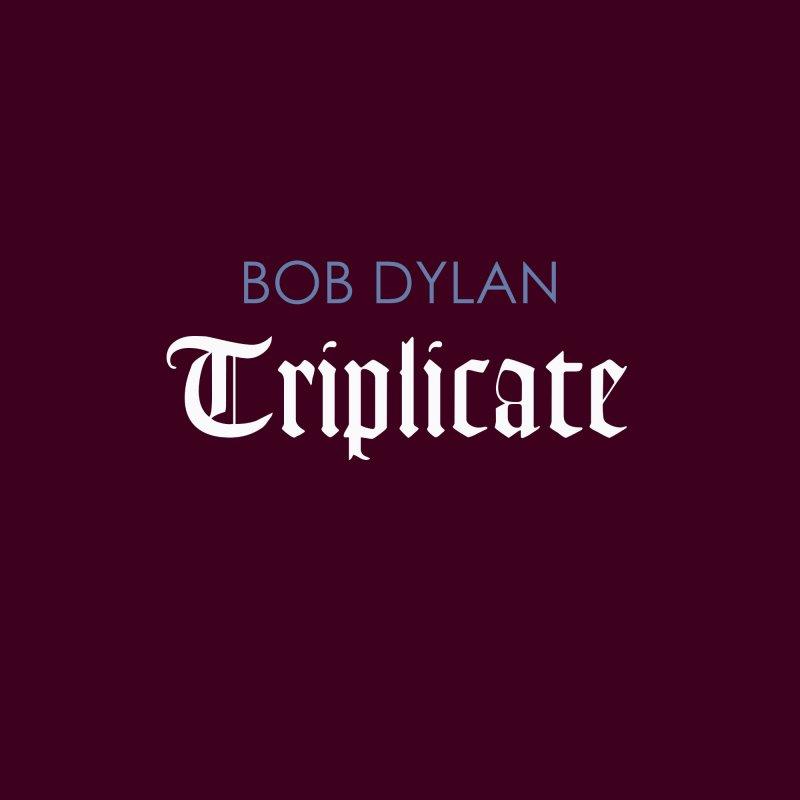 Image of   Bob Dylan - Triplicate - Vinyl / LP