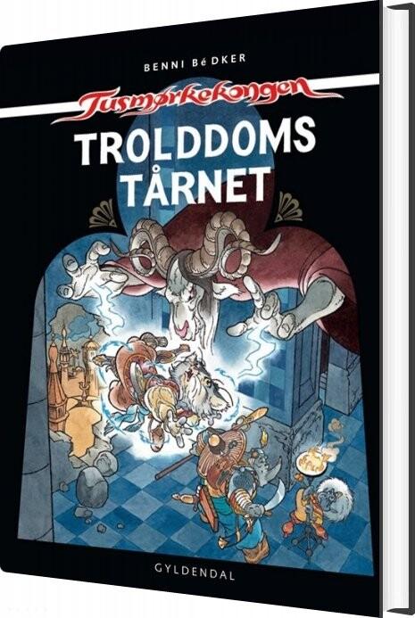 Image of   Trolddomstårnet - Benni Bødker - Bog