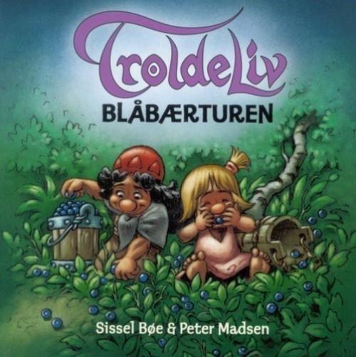 Image of   Troldeliv - Blåbærturen - Peter Madsen - Bog