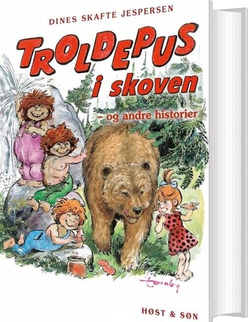 Image of   Troldepus I Skoven - Og Andre Historier - Dines Skafte Jespersen - Bog