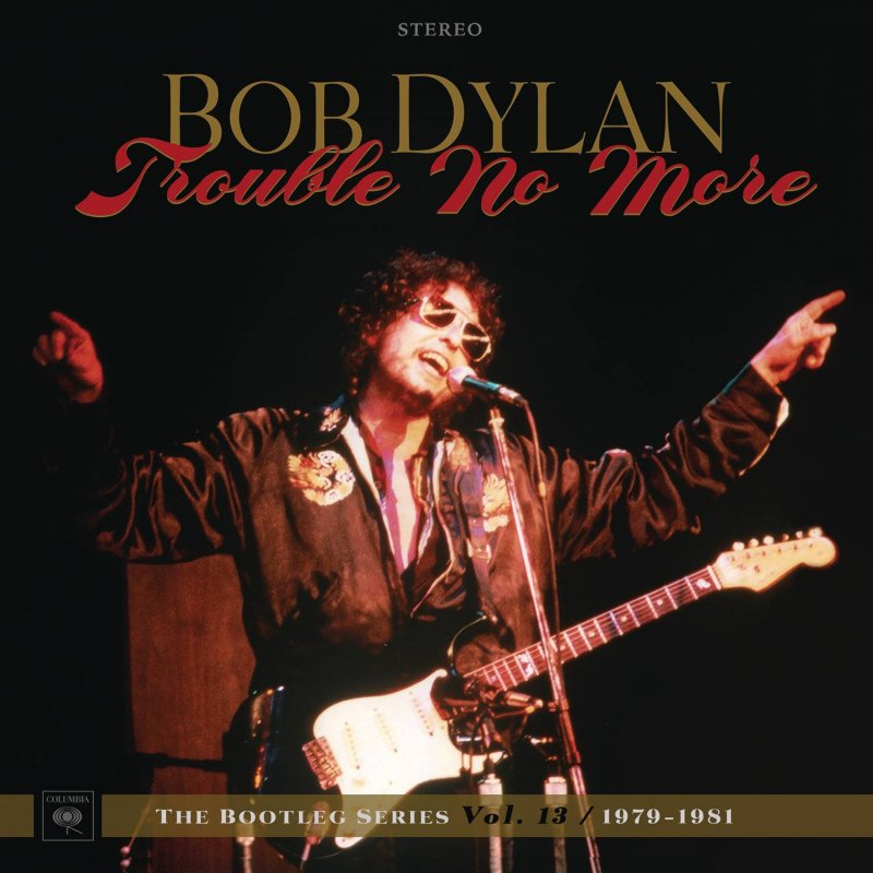 Bob Dylan - Trouble No More -  The Bootleg Series Vol. 13 - CD