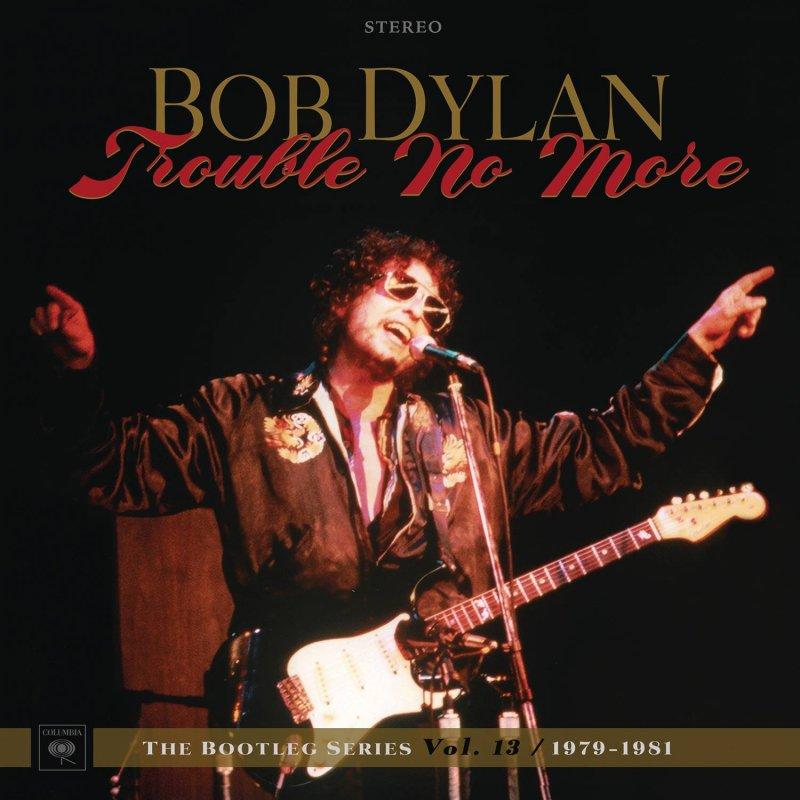 Billede af Bob Dylan - Trouble No More -  The Bootleg Series Vol. 13 - CD