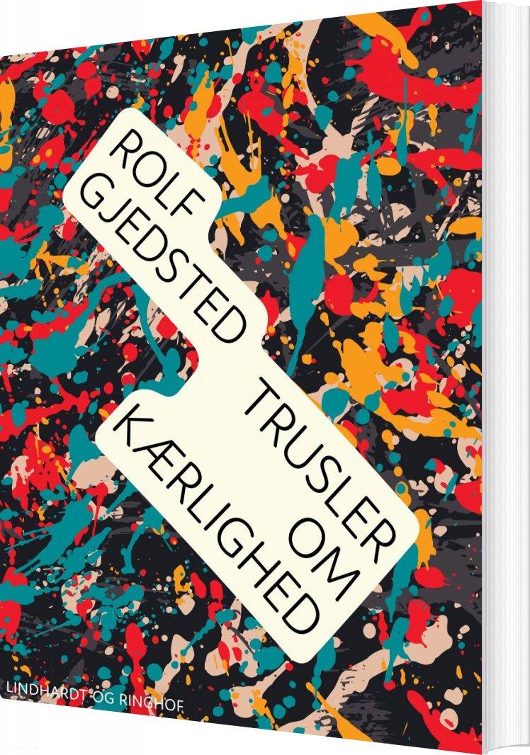 Image of   Trusler Om Kærlighed - Rolf Gjedsted - Bog