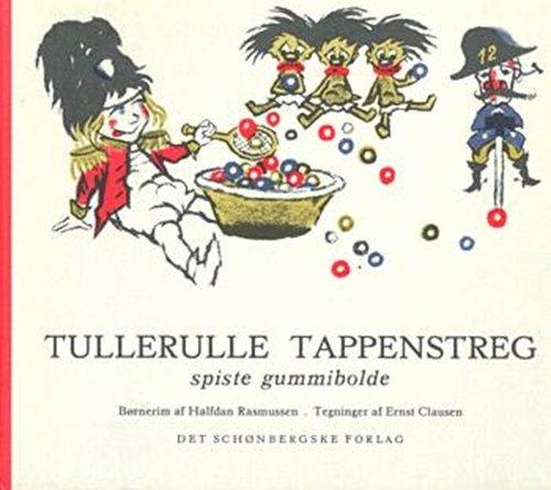 Tullerulle Tappenstreg Spiste Gummibolde - Halfdan Rasmussen - Bog
