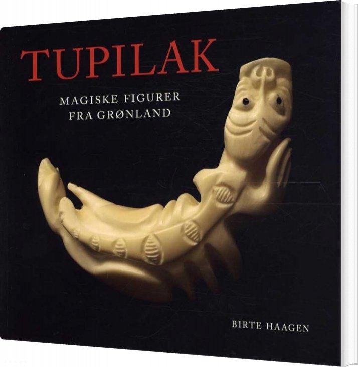 Image of   Tupilak - Dansk Udgave - Birte Haagen - Bog
