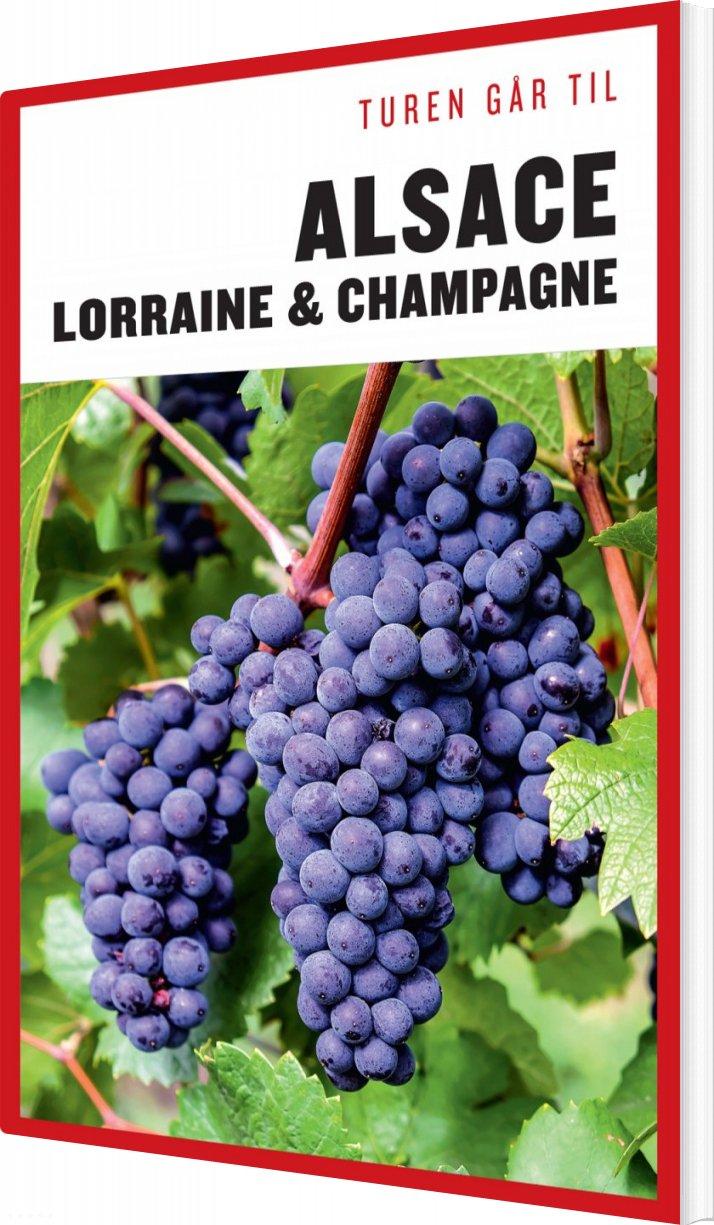 Turen Går Til Alsace, Lorraine & Champagne - Torben Kitaj - Bog